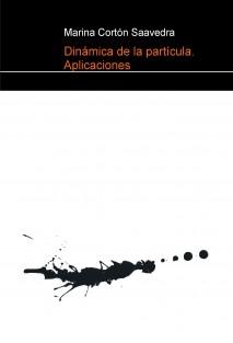 Dinámica de la partícula. Aplicaciones