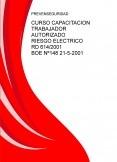 CURSO CAPACITACION TRABAJADOR AUTORIZADO RIESGO ELECTRICO RD 614 / 2001 BOE Nº 148 21 -5 - 2001