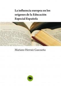 La influencia europea en los orígenes de la Educación Especial Española
