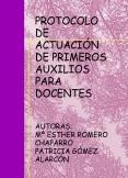 PROTOCOLO DE ACTUACIÓN DE PRIMEROS AUXILIOS PARA DOCENTES