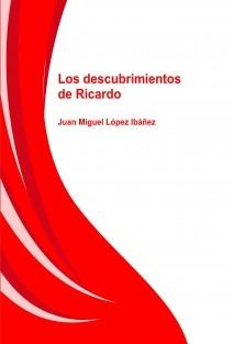 Los descubrimientos de Ricardo