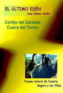 CORTIJO DEL ZARZALAR, CUEVA DEL TORNO