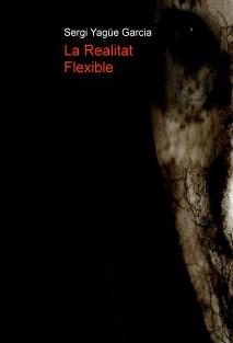 La Realitat Flexible