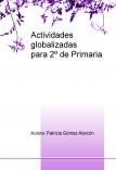 Actividades globalizadas para 2º de primaria