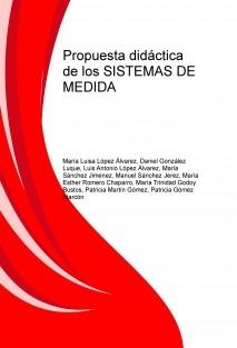 Propuesta didactica de los SISTEMAS DE MEDIDA
