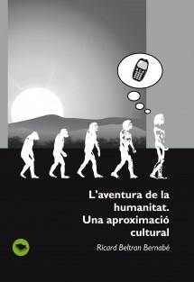 L'aventura de la humanitat. Una aproximació cultural