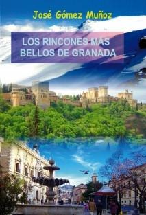 LOS RINCONES MÁS BELLOS DE GRANADA