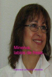 Minerva, labios de fresa