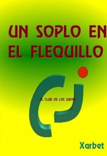 UN SOPLO EN EL FLEQUILLO