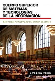 Marco Legal y Directivo del Cuerpo Superior de Sistemas y Tecnologías