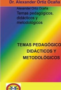 Temas pedagógicos, didácticos y metodológicos