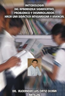 Metodología del aprendizaje significativo, problémico y desarrollador