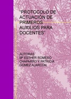 """""""PROTOCOLO DE ACTUACIÓN DE PRIMEROS AUXILIOS PARA DOCENTES"""""""