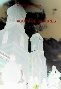 ÁGORA DE SANGRES