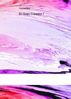 El Gran Creador I