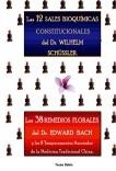 Bioquímica Terapeutica Molecular. 12 Sales de Schüssler, y 38 Remedios Florales.