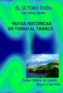 OCHO RUTAS HISTÓRICAS LITERARIAS EN TORNO AL EMBALSE DEL TRANCO