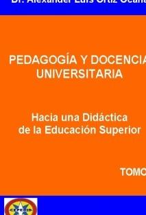 Hacia una Didáctica de la Educación Superior. Tomo 2