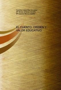 EL CUENTO: ORÍGEN Y VALOR EDUCATIVO