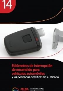 Etilómetros de interrupción de encendido para vehículos automóviles. Resumen 14ª Evidencia Científica