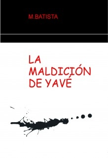 LA MALDICIÓN DE YAVÉ