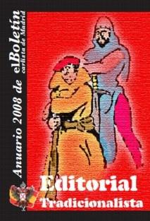Anuario 2008 del Boletín Carlista de Madrid