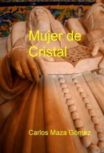 Mujer de Cristal