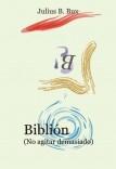 Biblión (no agitar demasiado)