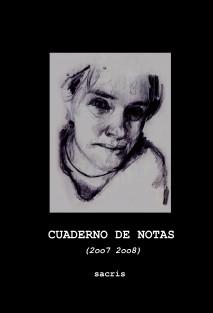 CUADERNO DE NOTAS (2oo7-2oo8)
