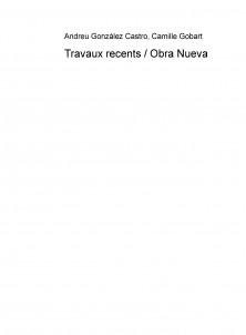 Travaux recents / Antología y traducción al francés de Obra Nueva