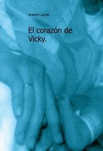 El corazón de Vicky.