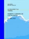 LA GALAXIA Y LA TIERRA. NÚMERO Y GÉNERO DE LAS PALABRAS. EL DIÁLOGO
