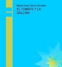 EL TOMATE Y LA GALLINA