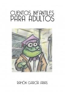 CUENTOS INFANTILES PARA ADULTOS (BLANCO Y NEGRO)