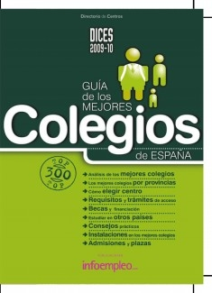 DICES 2009-10. Guía de los Mejores Colegios de España