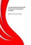 Fundamentos de Educación Física para la Educación Primaria