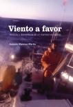 """VIENTO  A  FAVOR """"Venturas y desventuras de un marinero en apuros"""""""