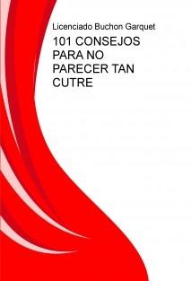 101 CONSEJOS PARA NO PARECER TAN GRASA (CUTRE)