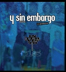 Y SIN EMBARGO magazine #15, inter-visto