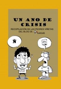 UN AÑO DE CRISIS (Formato crisis)