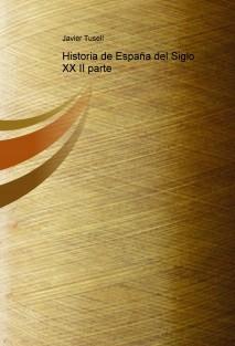 Historia de España del Siglo XX II parte
