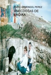 ANECDOTAS DE ENDIKA