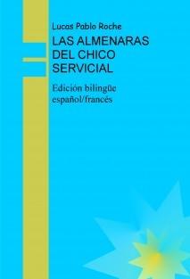 LAS ALMENARAS DEL CHICO SERVICIAL