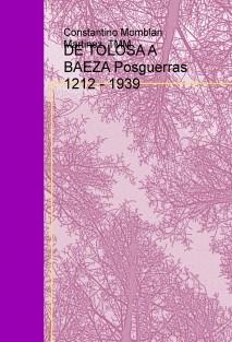 DE TOLOSA A BAEZA Posguerras 1212 - 1939