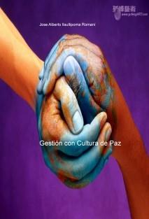 Gestión con Cultura de Paz