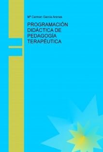 PROGRAMACIÓN DIDÁCTICA DE PEDAGOGÍA TERAPÉUTICA