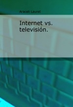 Internet vs. televisión.