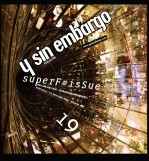 Y SIN EMBARGO magazine #19, superF#isSue