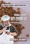 Tiembla, cariño: hoy cocino yo (Author's cut)