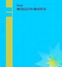 MOSQUITA MUERTA